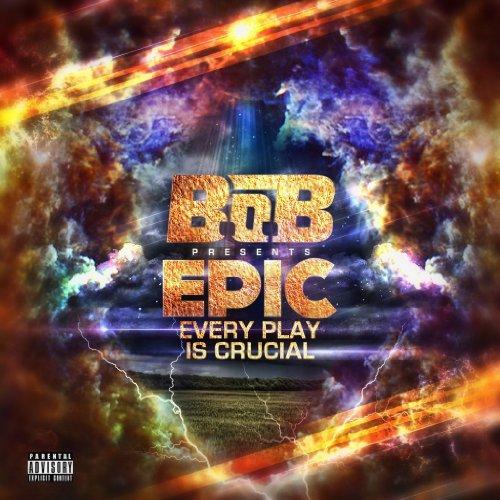 B.o.b - E.P.I.C. - Zortam Music