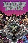 Manifest Destiny Volume 3: Chiroptera...