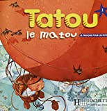 Tatou Le Matou: Livre De L'Eleve 1