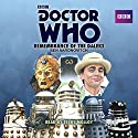Doctor Who: Remembrance of the Daleks: A 7th Doctor Novelisation Radio/TV Program by Ben Aaronovitch Narrated by Terry Molloy