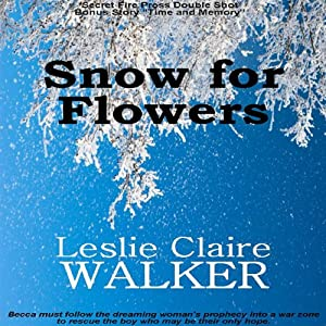 Snow for Flowers | [Leslie Claire Walker]