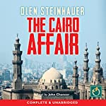 The Cairo Affair | Olen Steinhauer