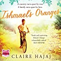 Ishmael's Oranges Audiobook by Claire Hajaj Narrated by Saul Reichlin