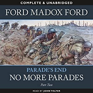 Parade's End - Part 2: No More Parades | [Ford Modox Ford]
