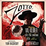 The Mark of Zorro (Dramatized) | Yuri Rasovsky,McCulley Johnston