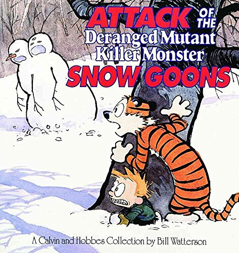 [(Attack of the Deranged Mutant Killer Monster Snow Goons)] [By (author) Bill Watterson] published on (January, 1992)