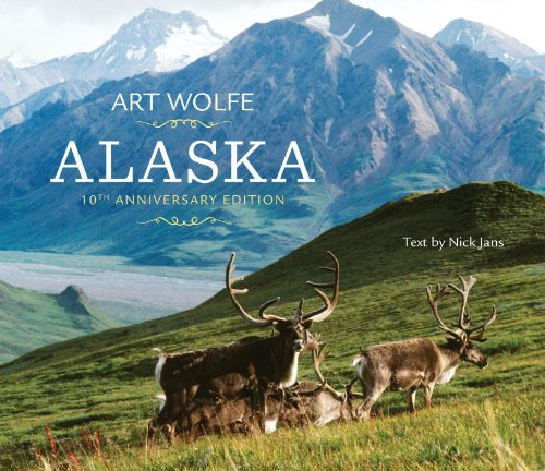 Alaska: 10th Anniversary edition