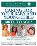 img - for Caring for Your Baby and Young Child, 5th Edition: Birth to Age 5 (Shelov, Caring for your Baby and Young Child, Birth to Age 5) book / textbook / text book