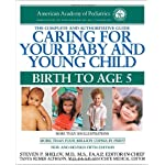 Caring for Your Baby and Young Child, 5th Edition: Birth to Age 5