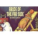 Bride of The Far Side ®