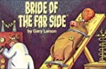 Bride of The Far Side �