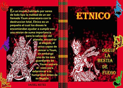 etnico-ogeuf-la-bestia-de-fuego-etnico-oguef-la-bestia-de-fuego-n-1