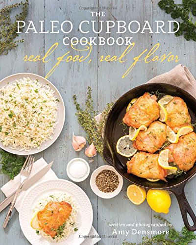 The-Paleo-Cupboard-Cookbook-Real-Food-Real-Flavor