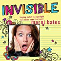 Invisible (       UNABRIDGED) by Marni Bates Narrated by Cassandra Morris
