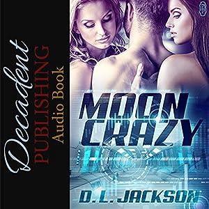 Moon Crazy Audiobook