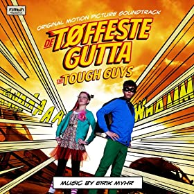 De T�ffeste Gutta (The Tough Guys)