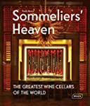 Sommeliers' Heaven: The Greatest Wine...
