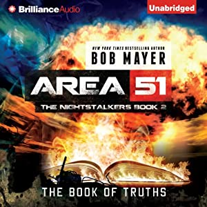 The Book of Truths: Area 51: The Nightstalkers, Book 2 | [Bob Mayer]