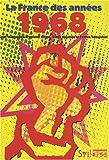 """Afficher """"La France des années 1968"""""""