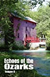 Echoes of the Ozarks Volume II