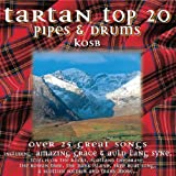 Tartan Top 20 Pipes and Drums The King's Own Scottish Borderers