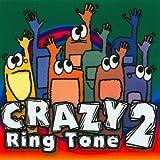 Crazy Ringtone #2