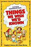 Things We Wish We'd Known (1883002427) by Waring, Diana