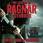 The Legend of Ragnar Lodbrok: Viking King and Warrior Hörbuch von Christopher Van Dyke Gesprochen von: Ralph Lister