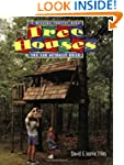 Tree Houses You Can Actually Build: A...