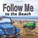 Follow Me...To The Beach