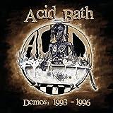 Demos: 1993-1996 by Acid Bath (2005-12-06)