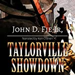 Taylorville Showdown: A Western Adventure | John D. Fie. Jr