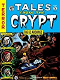 img - for By Various The EC Archives: Tales from the Crypt Volume 5 [Hardcover] book / textbook / text book