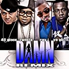 Damn (Remix) [Explicit]