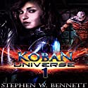 Koban Universe 1 Audiobook by Stephen W. Bennett Narrated by Eric Michael Summerer