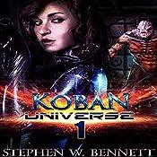 Koban Universe 1 | [Stephen W. Bennett]