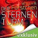 Der Sternenturm Hörbuch von William R. Forstchen Gesprochen von: Peter Lontzek