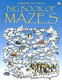 The Big Book of Mazes (Usborne Mazes)