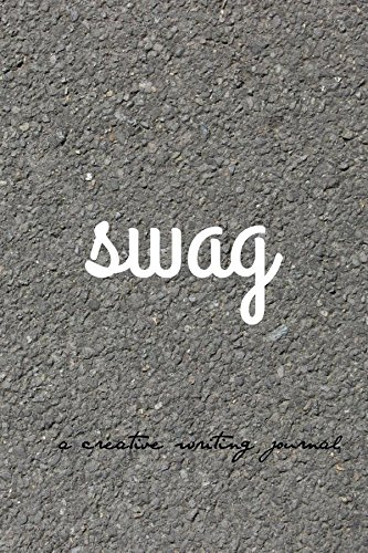 swag: a creative  writing journal: micro journal