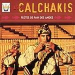 Los Calchakis, Vol. 2 : Fl�tes de pan...