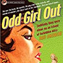Odd Girl Out: The Beebo Brinker Chronicles (       UNABRIDGED) by Ann Bannon Narrated by Kate Rudd