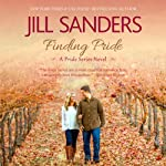 Finding Pride: Pride, Volume 1 (       UNABRIDGED) by Jill Sanders Narrated by Tanya Eby