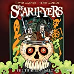The Scarifyers: The Thirteen Hallows | Simon Barnard,Paul Morris