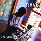 Once & Future DJ Davis