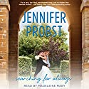 Searching for Always Audiobook by Jennifer Probst Narrated by Madeleine Maby
