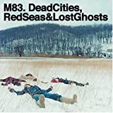 Dead Cities Red Seas & Lost Ghosts
