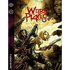 Weird Places (Fading Suns) by Bill Bridges, Jackie Cassada and Sam Chupp