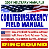 echange, troc U.S. Army - Counterinsurgency Field Manual - U.S. Army Field Manual on Tactics, Intelligence, Host Nation Forces, Airpower - Petraeus and A