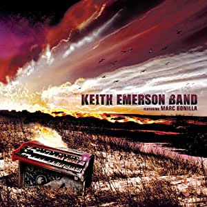 Keith Emerson Band Featuring Marc Bonilla