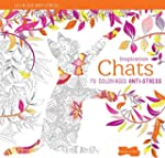 INSPIRATION CHATS  : 70 COLORIAGES AN...
